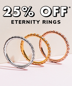 25% Off Eternity Rings*