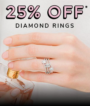 25% off diamond rings discount available. *Conditions apply.